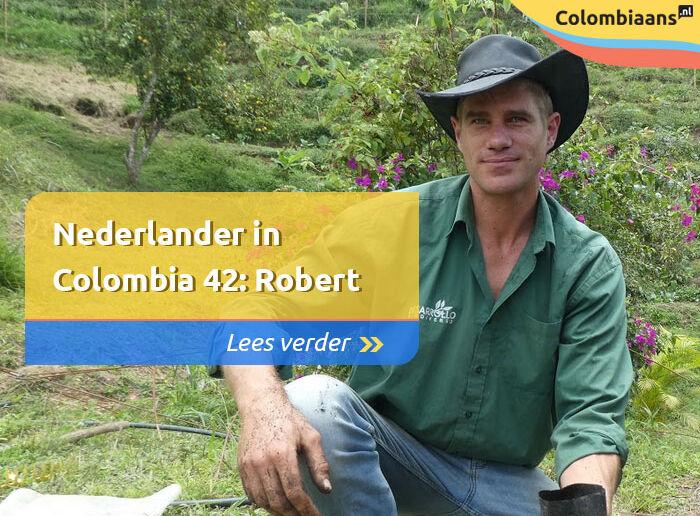 Nederlander in Colombia 42: Robert