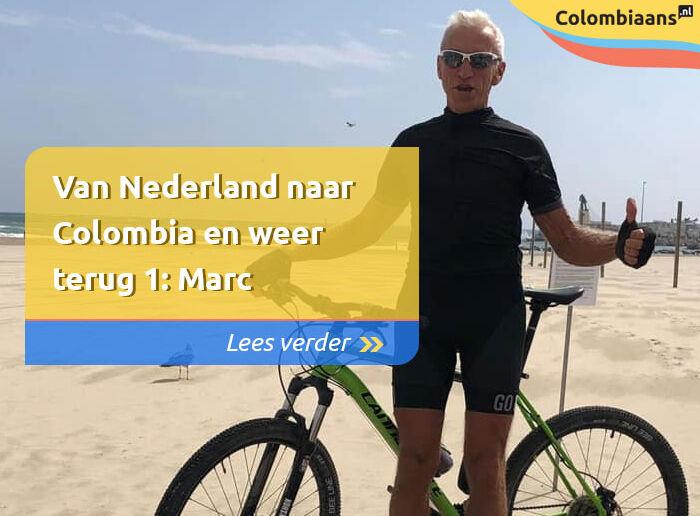 Van Nederland naar Colombia en weer terug